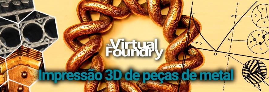Impressão 3D de peças metálicas com os filamentos de The Virtual Foundry Metal