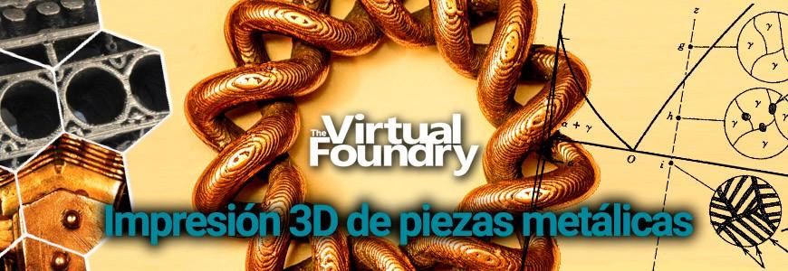 Impresión 3D de piezas metálicas con los filamentos de The Virtual Foundry Metal