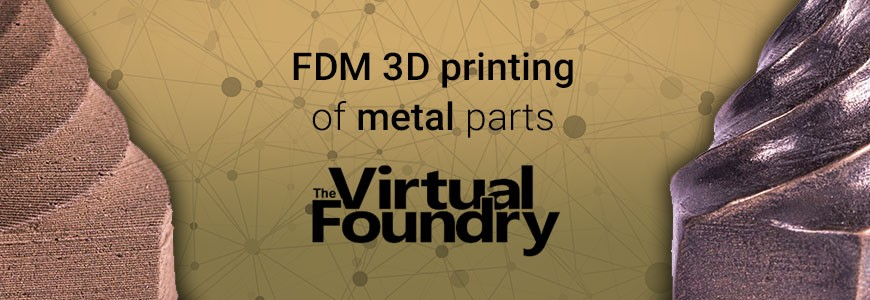 3D printing of metal parts with The Virtual Foundry Metal filaments