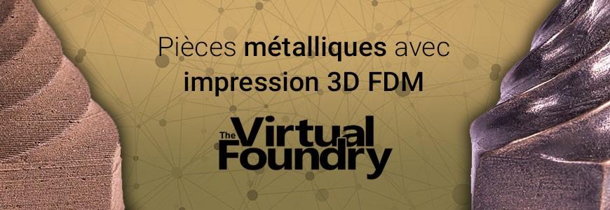 Impression 3D de pièces métalliques avec filaments de The Virtual Foundry Metal