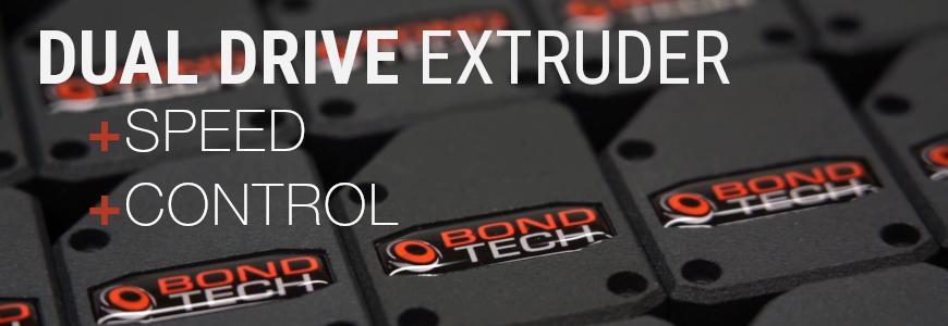 BondTech Extruder