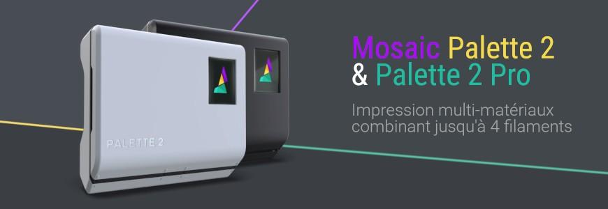 Mosaic Palette 2 & Palette 2 Pro